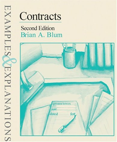 Contracts: Examples and Explanations (Examples & explanations series)