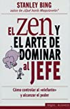 img - for El zen y el arte de dominar al jefe book / textbook / text book