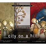 Triple Feature city on a hill