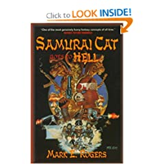 Samurai Cat Goes To Hell by Mark E. Rogers
