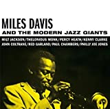 Miles Davis and the Modern Jazz Giants (4 Bonus Tracks) by Miles Davis