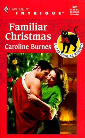 Image for Familiar Christmas (Fear Familiar, Book 11) (Harlequin Intrigue Series #542)