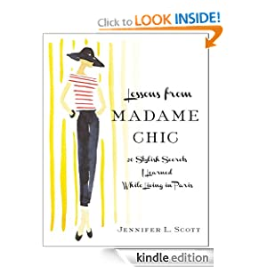 Lessons from Madame Chic [Kindle Edition]