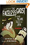 "Lafcadio Hearn's ""The Faceless Ghost""..."