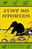Just So Stories for Little Children (0517266555) by Rudyard Kipling