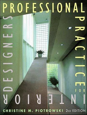 Professional Practice for Interior Designers, Christine M. Piotrowski