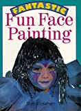 img - for Fantastic Fun Face Painting book / textbook / text book