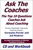 img - for Ask the Coaches: The Top 10 Questions Coaches Ask About Coaching by Jed Niederer (2006-12-06) book / textbook / text book