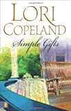 Simple Gifts (0310263506) by Copeland, Lori