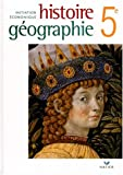 HISTOIRE GEOGRAPHIE INTIATION ECONOMIQUE - 5e, HATIER (2218017709) by Martin IVERNEL