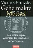 Geheimakte Mossad - Victor Ostrovsky