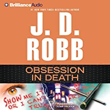 Obsession in Death: In Death, Book 40 (       ABRIDGED) by J. D. Robb Narrated by Susan Ericksen