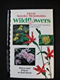 img - for Great Smoky Mountains Wildflowers: When & Where to Find Them book / textbook / text book