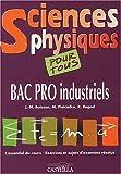 echange, troc Buisson - Sciences physiques, bac pro industriel
