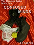 img - for Confused Minds (The Hodgers Series) book / textbook / text book