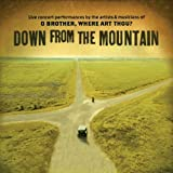 Down From the Mountain: Live Concert Performances by the Artists & Musicians of O Brother, Where Art Thou?