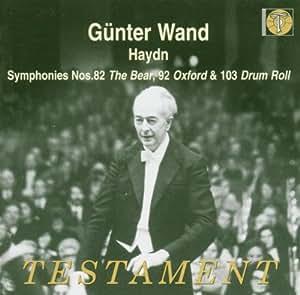 Haydn: Symphonies Nos. 82, 92* & 103 [Stereo/*Mono]