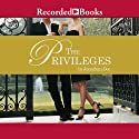 The Privileges: A Novel (       UNABRIDGED) by Jonathan Dee Narrated by David Aaron Baker