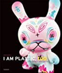 I Am Plastic, Too: The Next Generatio...