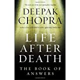 Life After Death: The Book of Answersby Dr Deepak Chopra