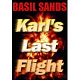 Karl's Last Flight ~ Basil Sands
