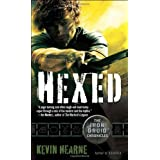 Hexed (Iron Druid Chronicles) ~ Kevin Hearne