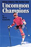 img - for Uncommon Champions book / textbook / text book