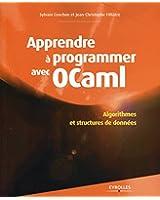 Apprendre � programmer avec OCaml: Algorithmes et structures de donn�es