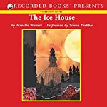 The Ice House | Minette Walters