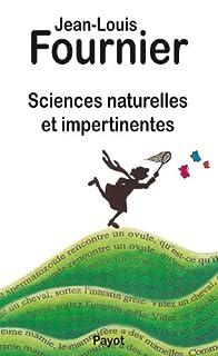 Sciences naturelles et impertinentes
