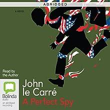 A Perfect Spy (Abridged) (       ABRIDGED) by John le Carré Narrated by John le Carré