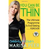 You Can Be Thin: The Ultimate Programme to End Dieting...Foreverby Marisa Peer