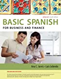 img - for Spanish for Business and Finance Enhanced Edition: The Basic Spanish Series (Basic Spanish (Heinle Cengage)) book / textbook / text book