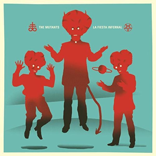 The Mutants-La Fiesta Infernal-CD-FLAC-2016-mwndX
