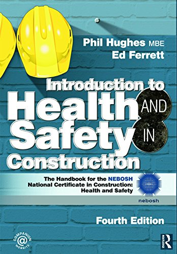 Introduction to Health and Safety in Construction: The Handb