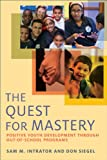 The Quest for Mastery: Positive Youth Development Through Out-of-School Programs