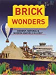 Brick Wonders: Ancient, Natural & Mod...