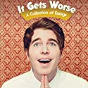 It Gets Worse: A Collection of Essays Audiobook by Shane Dawson Narrated by Shane Dawson