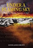 img - for Under a Flaming Sky: The Great Hinckley Firestorm of 1894 [Hardcover] [2006] (Author) Daniel James Brown book / textbook / text book