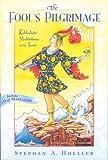 The Fool's Pilgrimage: Kabbalistic Meditations on the Tarot