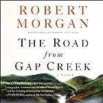 The Road from Gap Creek | Robert Morgan
