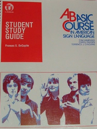 Student Study Guide to a Basic Course in American Sign...