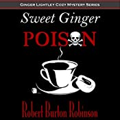 Sweet Ginger Poison | Robert Burton Robinson