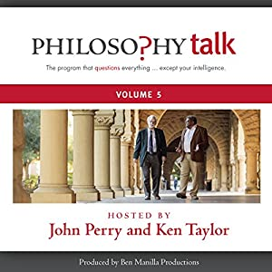 Philosophy Talk, Vol. 5 Radio/TV Program