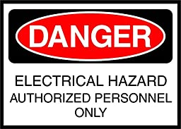 Electrical Hazard Authorized Personnel Only Danger OSHA / ANSI LABEL DECAL STICKER 20 inches x 28 inches