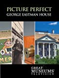 GREAT MUSEUMS: George Eastman House: Picture Perfect