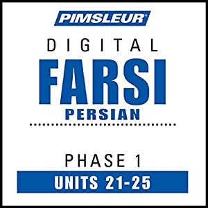 Farsi Persian Phase 1, Unit 21-25 Audiobook