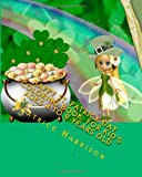 Happy St. Patrick Day Coloring Book: For Kid s Ages 4 to 9 Years Old