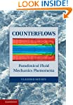 Counterflows: Paradoxical Fluid Mecha...