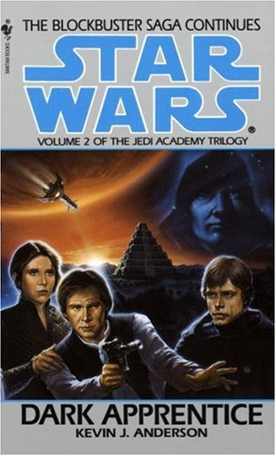 Dark Apprentice (Star Wars: The Jedi Academy Trilogy, Vol. 2), KEVIN ANDERSON